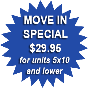 Move in special $29.95 for 5x10